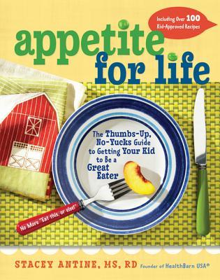 Appetite for Life by Stacey Antine