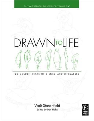 Drawn to Life: 20 Golden Years of Disney Master Classes: The Walt Stanchfield Lectures - Volume 1