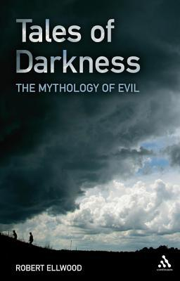Tales of Darkness by Robert Ellwood