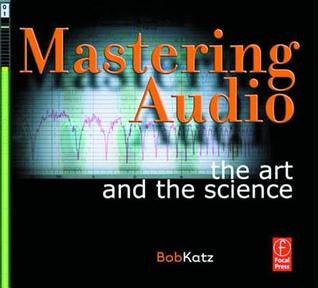 Mastering Audio by Bob Katz