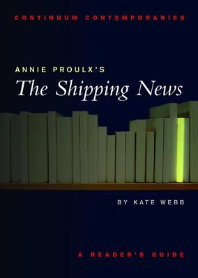 Annie Proulx's The Shipping News: A Reader's Guide
