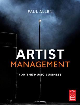 Free online download Artist Management for the Music Business PDF by Paul Allen