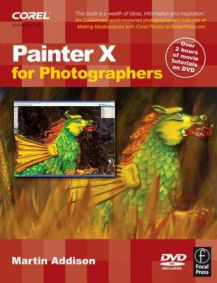 Painter X for Photographers by Martin Addison
