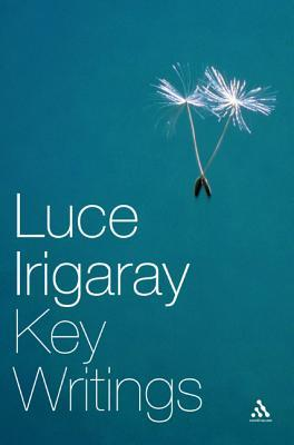 Luce Irigaray by Luce Irigaray