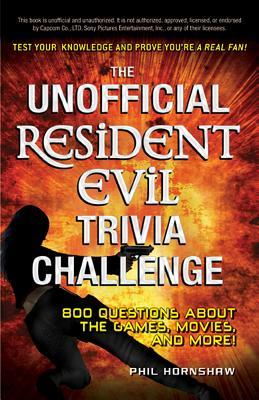 The Unofficial Resident Evil Trivia Challenge by Phil Hornshaw