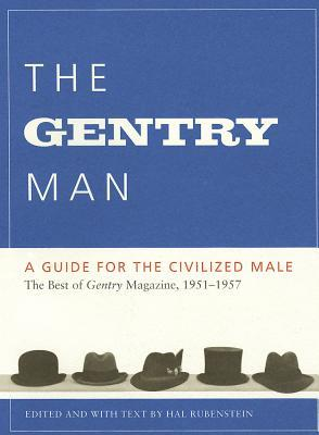 The Gentry Man: A Guide for the Civilized Male