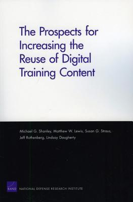 The Prospects for Increasing the Reuse of Digital Training Content