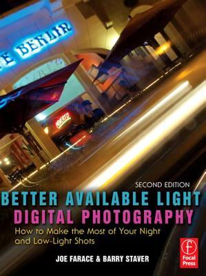 Better Available Light Digital Photography by Joe Farace