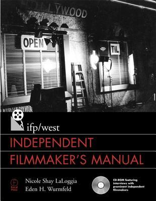 IFP/West Independent Filmmaker's Manual