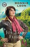 Joy Takes Flight (Alaskan Skies #3)