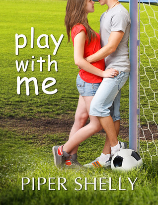 Play With Me (A 30,000 words novella)
