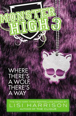 Monster High: Where There's a Wolf, There's a Way