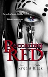 Becoming Red by Jess Raven