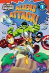 Super Hero Squad: Aliens Attack!