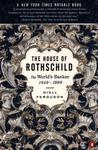 The House of Rothschild: Volume 2: The World's Banker: 1849-1999