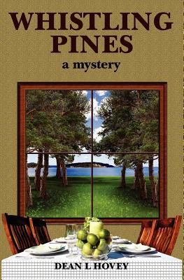 Whistling Pines by Dean L. Hovey