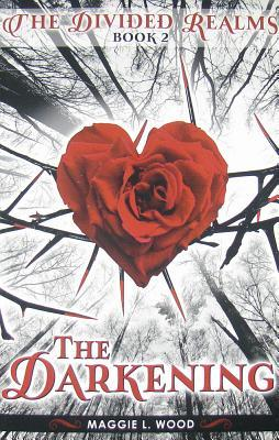The Darkening (The Divided Realms, #2)