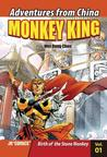 Monkey King, Volume 1: Birth of the Stone Monkey (Monkey King (Quality Paperback)) (Adventures from China: Monkey King)