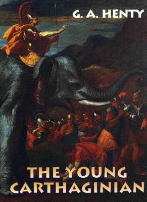Young Carthaginian by G.A. Henty