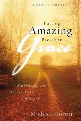 Review Putting Amazing Back Into Grace: Embracing the Heart of the Gospel PDF