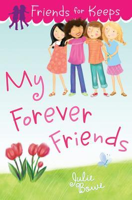 My Forever Friends Friends for Keeps 4