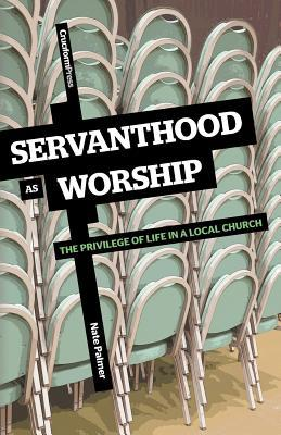 Servanthood as Worship