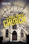 The Fractured Church