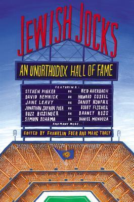 Jewish Jocks: An Unorthodox Hall of Fame