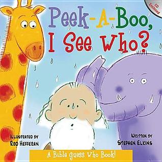 Peek-A-Boo, I See Who?: A Bible Guess-Who Book [With CD]