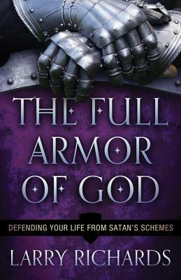 The Full Armor of God by Larry Richards