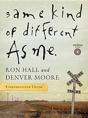 Same Kind of Different As Me by Ron Hall