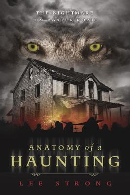 Anatomy of a Haunting: The Nightmare on Baxter Road