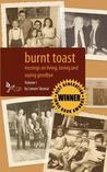 Burnt Toast: Musings on Living, Loving and Saying Goodbye: A Collection of Columns by Lenore Skomal