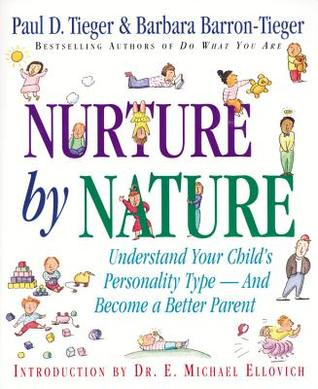 Nurture by Nature by Paul D. Tieger