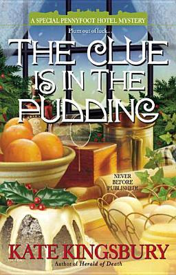 The Clue is in the Pudding (Pennyfoot Hotel Mysteries, #20)