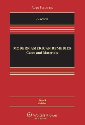 Modern American Remedies: Cases and Materials