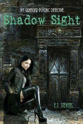 Shadow Sight by E.J. Stevens