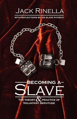 Becoming a Slave by Jack Rinella