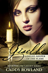 Giselle: Keeper of the Flame (The Gastien Series #4)