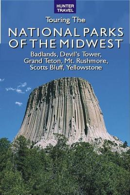 Great American Wilderness: Touring the National Parks of the Midwest
