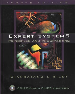 Expert Systems by Joseph C. Giarratano