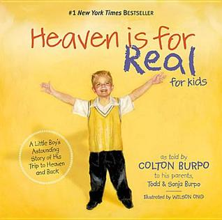 Heaven Is for Real for Kids by Todd Burpo