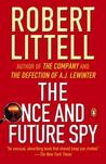 The Once and Future Spy by Robert Littell