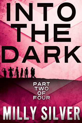 Into the Dark, Vol. 2 (Into the Dark, #2)