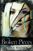 All the Broken Pieces (Kindle Edition)