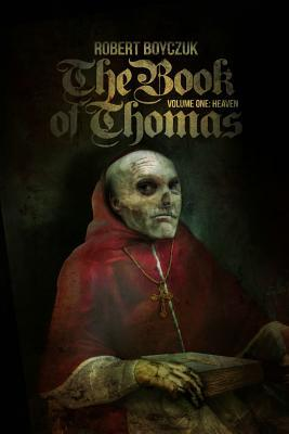 The Book of Thomas by Robert Boyczuk