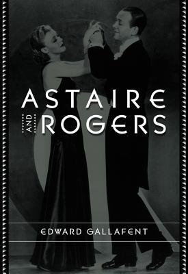 Astaire and Rogers by Edward Gallafent