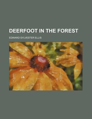 Deerfoot in the Forest
