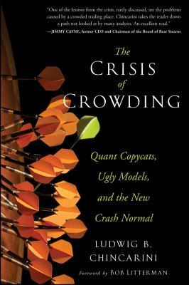 The Crisis of Crowding: Quant Copycats, Ugly Models, and the New Crash Normal