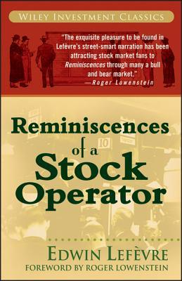 Reminiscences of a Stock Operator by Edwin Lefvre